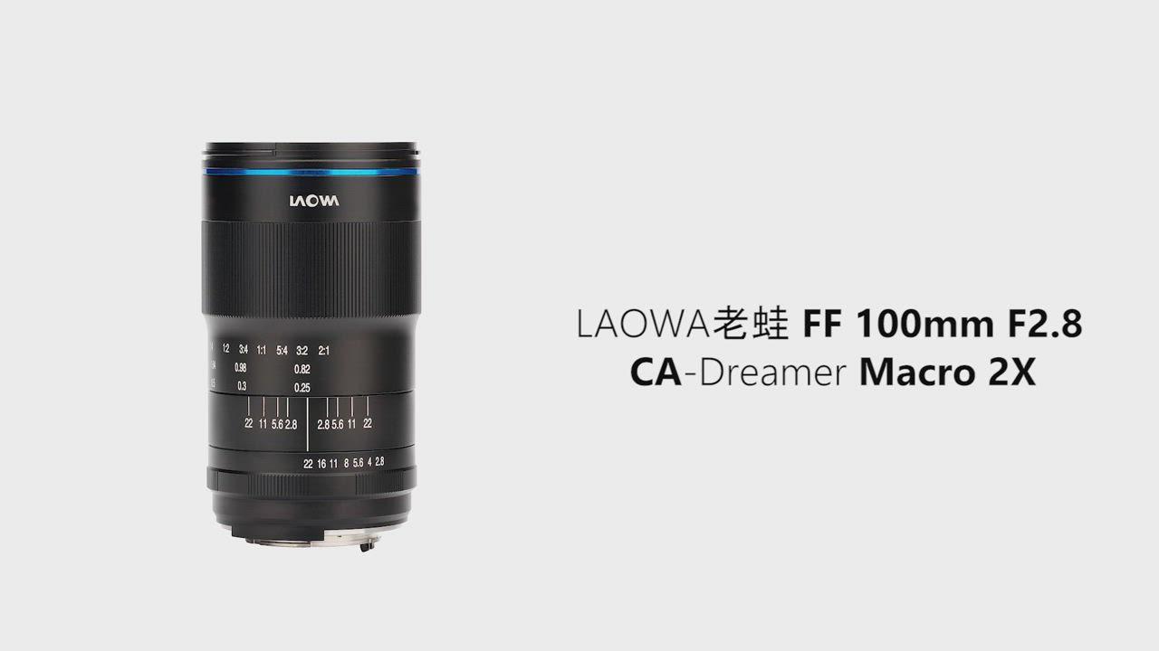 LAOWA 老蛙 100mm F2.8 CA-Dreamer Macro 2x 微距鏡頭 (公司貨) 手動對焦 生態拍攝 product video thumbnail